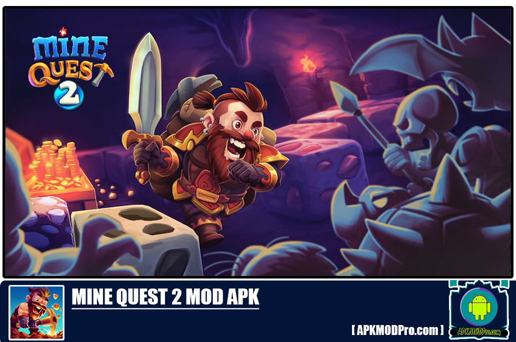 Mine Quest 2 Mod Apk 2.2.3 [Unlimited Money, Diamond]