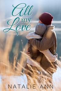 All My Love (Natalie Ann)