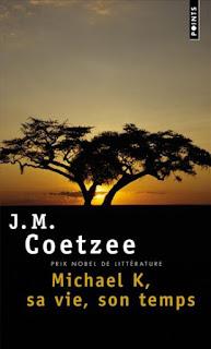 Michael K, sa vie, son temps - J. M. Coetzee