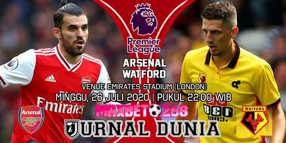 Prediksi Arsenal vs Watford 26 Juli 2020 Pukul 22:00 WIB