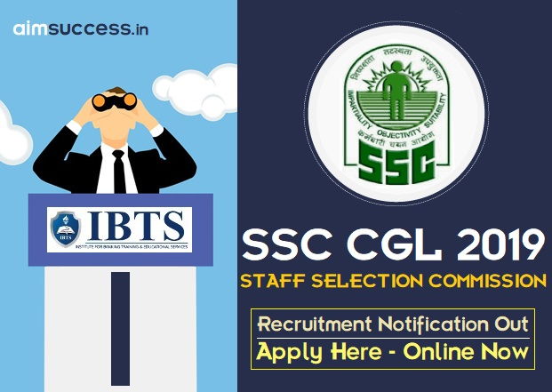 SSC CGL 2019 Recruitment Notification Out  Apply Now