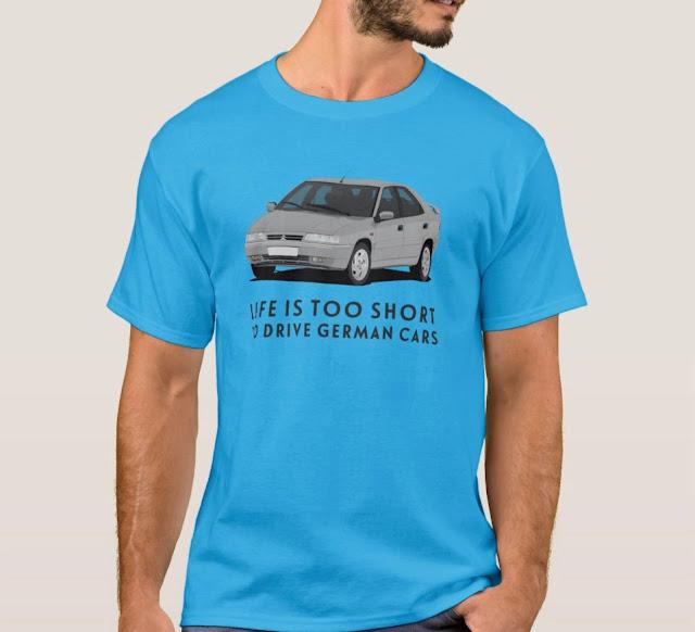 Citroën Xantia paita - elämä on liian lyhyt ajella saksalaisella autolla