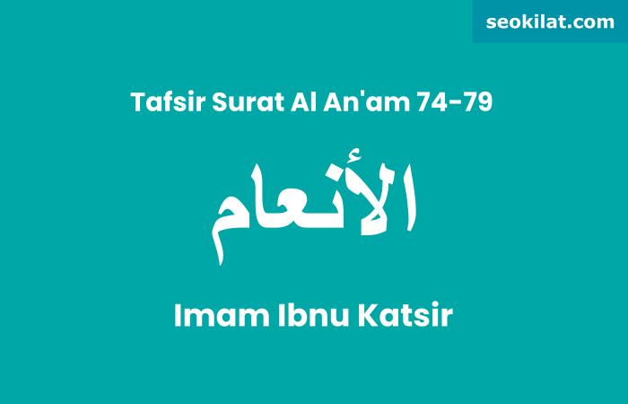 Tafsir Surat Al-An'am ayat 76