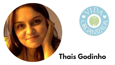 Thais Godinho do blog Vida Organizada