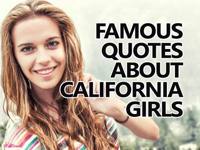 california girl quotes california girls captions for instagram