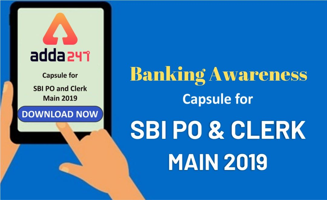 Banking Awareness Capsule for SBI PO and Clerk Main | Download Now