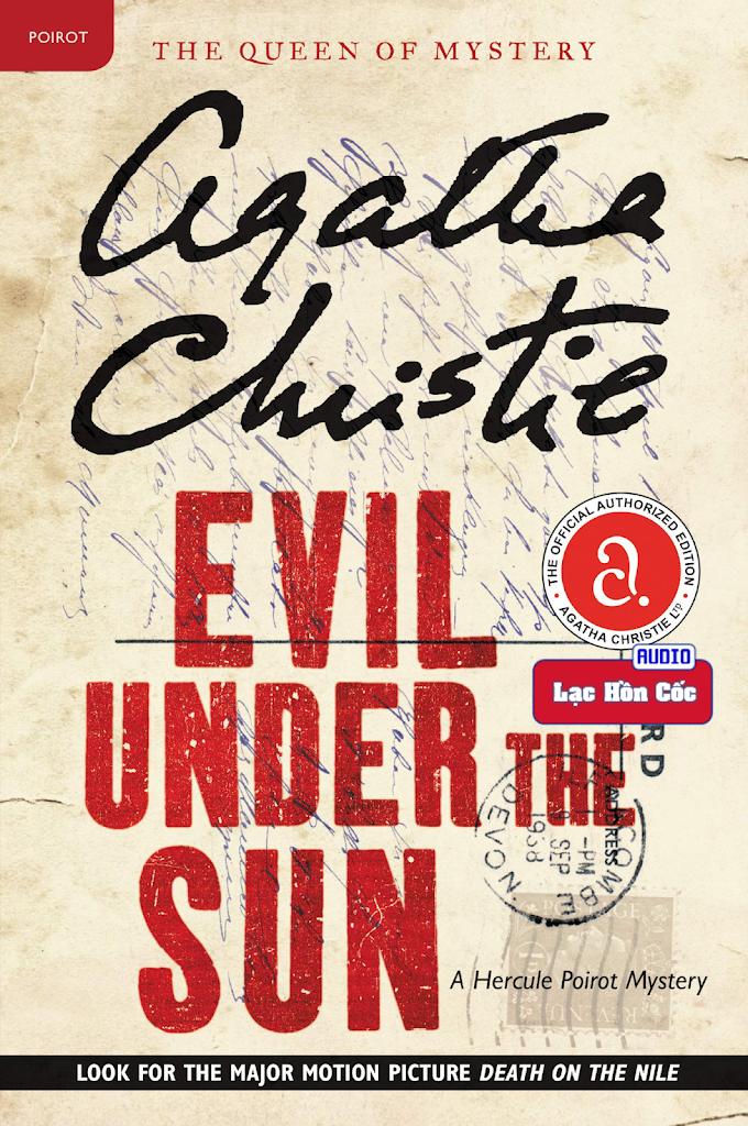 Truyện audio trinh thám, kinh dị: Tội Lỗi Dưới Ánh Mặt Trời - Agatha Christie (Trọn bộ)