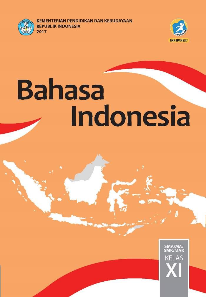 Buku Siswa SMA/MA Kelas XI Bahasa Indonesia