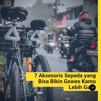 7 Aksesoris Sepeda Bikin Gowes Lebih Gaya
