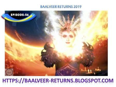 BAAL VEER RETURNS EPISODE 56