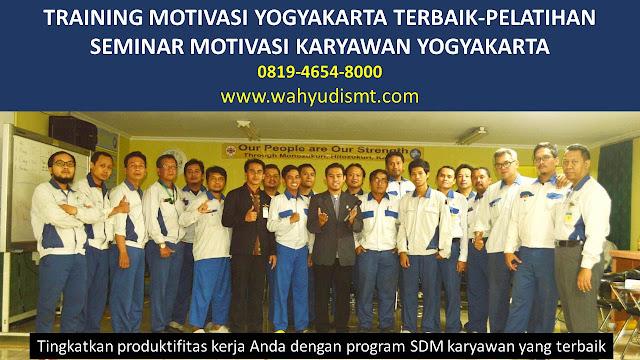 TRAINING MOTIVASI YOGYAKARTA - TRAINING MOTIVASI KARYAWAN YOGYAKARTA - PELATIHAN MOTIVASI YOGYAKARTA – SEMINAR MOTIVASI YOGYAKARTA
