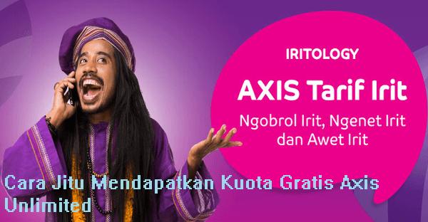 Cara Jitu Mendapatkan Kuota Gratis Axis Unlimited Terbaru Di Jamin Berhasil