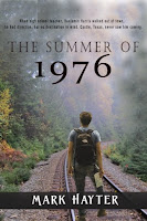https://www.amazon.com/Summer-1976-Mark-S-Hayter-ebook/dp/B07DNNBQ2Y/ref=sr_1_2?ie=UTF8&qid=1529086250&sr=8-2&keywords=mark+hayter