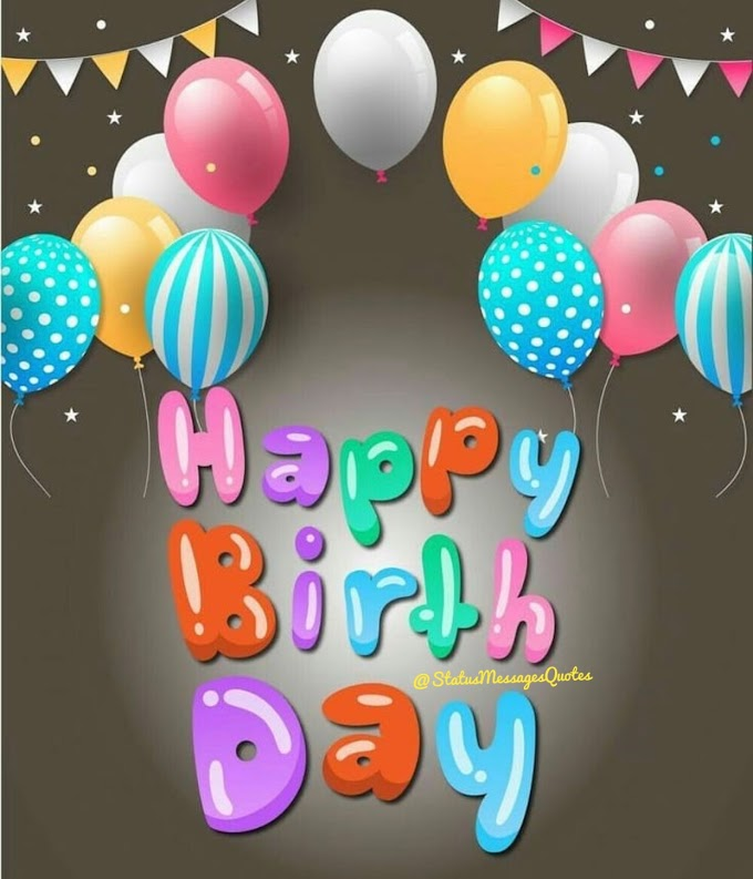 Happy Birthday wishes for brother, Sister, friend lover and family, Mom, Dad special day!