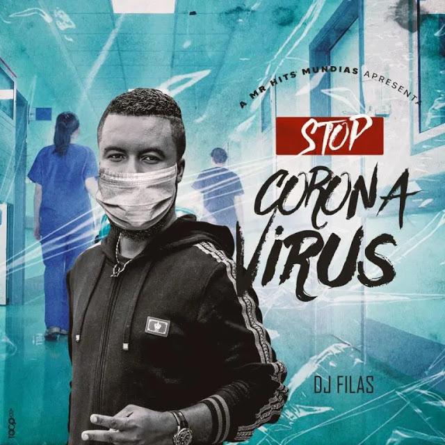 Dj Filas - Stop Coronavírus (Afro-Pop) Download-Mp3