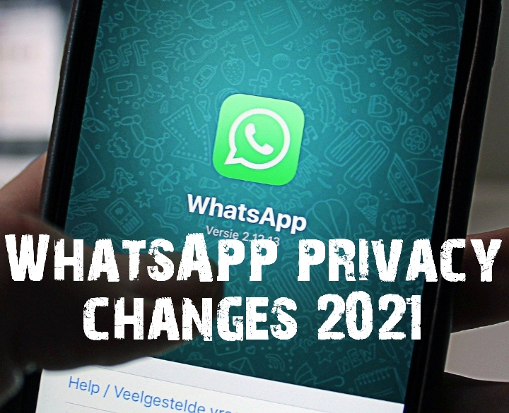 WhatsApp privacy changes 2021 (tech update)