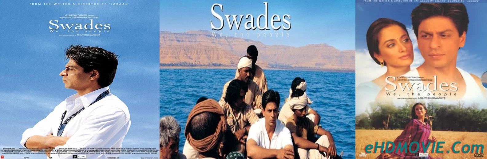 Swades 2004 Full Movie Hindi 720p 480p Org Brrip 750mb 1 5gb Esubs Free Download 5xbd Com