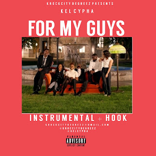 """Kel Cypha – For My Guys """"Instrumental"""" (with Hook)"""