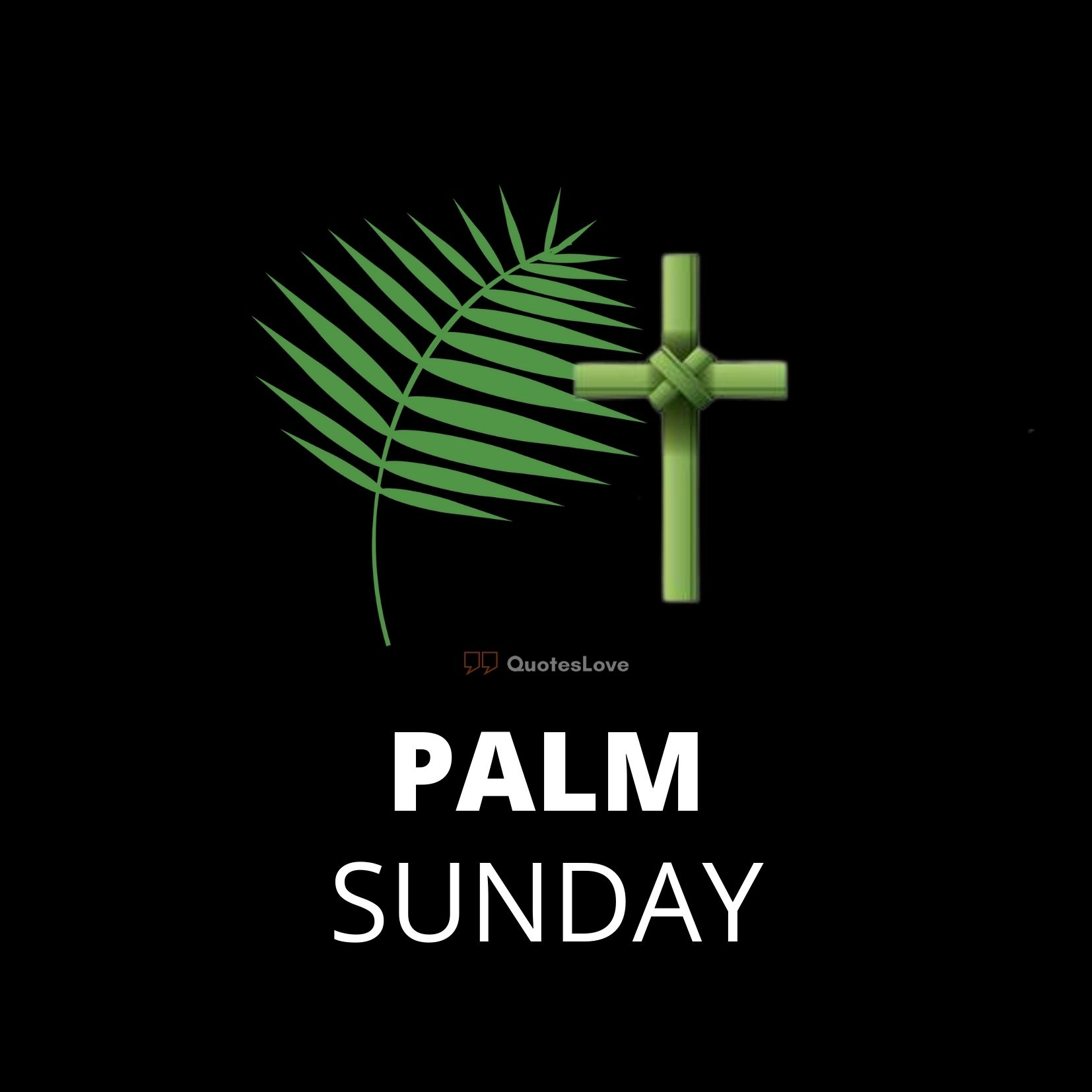(New) Palm Sunday 2021 Images, Quotes, Verses, Pictures, Photos, Wallpaper