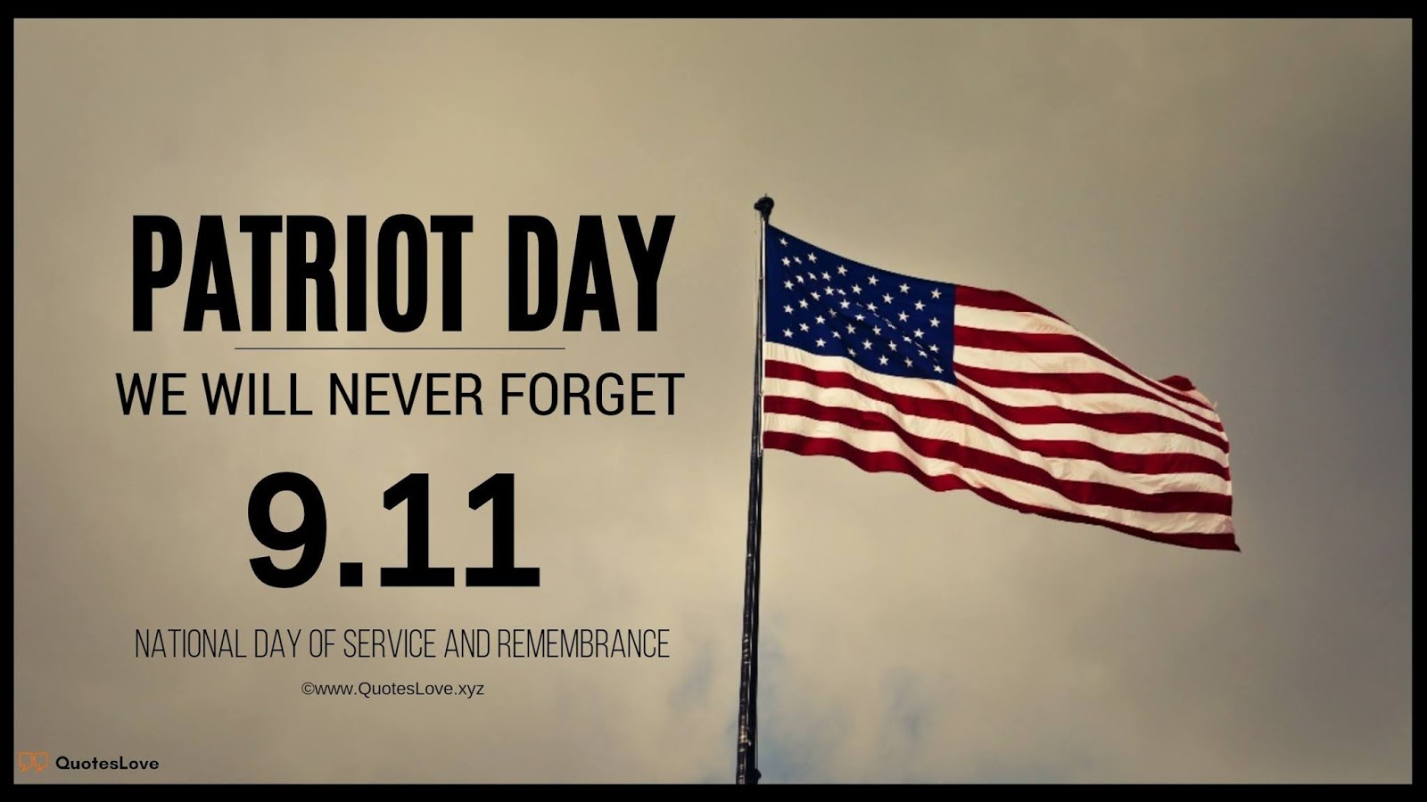 Patriot Day Quotes, Sayings, Wishes, Greetings, Images, Poster, Pictures, Wallpaper