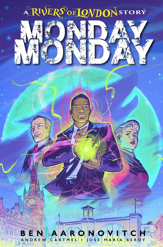 Cover of Monday Monday: Rivers of London #1