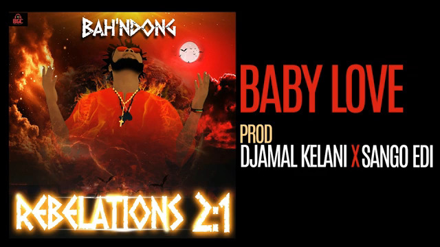 DOWNLOAD VIDEO & AUDIO | Baby Love [Bah'Ndong - Rebelations 2:1]