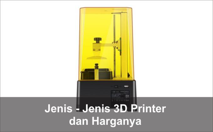 jenis 3d printer