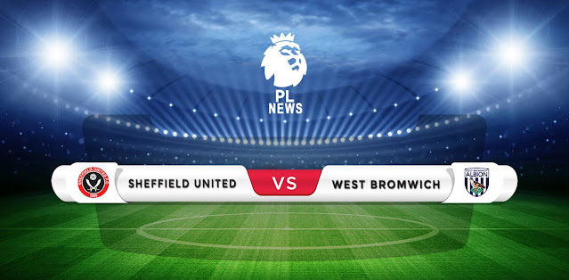 Sheffield United vs West Brom Prediction & Match Preview