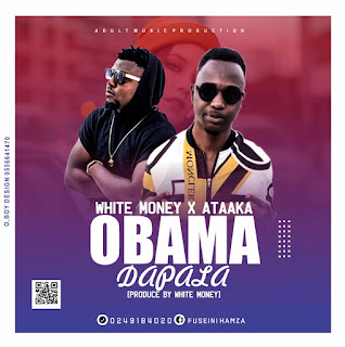 IMG 20200113 WA0044 - White Money - Obama Dapala ft Ataaka (Prod. By White Money) || 9jasuperstar