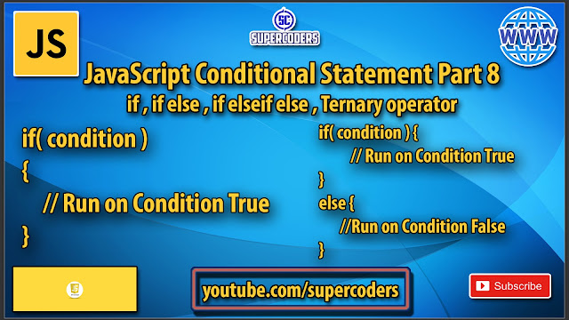JavaScript Conditional Statement Tutorial Part 8 | if,if else,if else if else,Ternary Operator