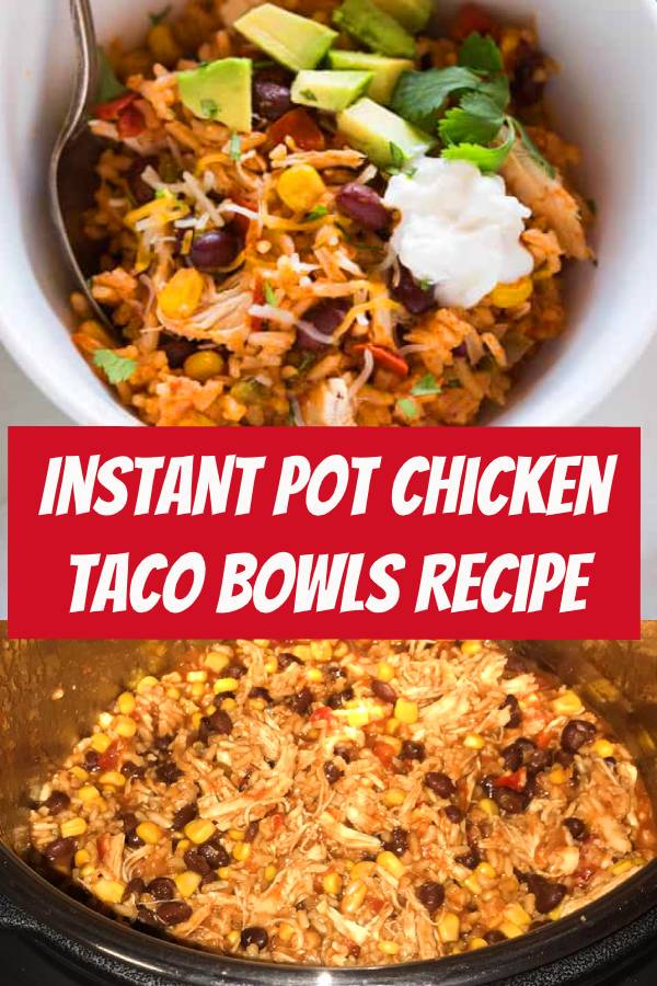 This all in one dinner has quickly become a family favorite! Instant Pot Chicken Taco Bowls all cooked together in one pot with rice, black beans, corn, salsa chicken and seasonings. #instantpot #salsachicken #chicken #taco #dinner