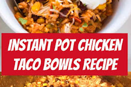Instant Pot Chicken Taco Bowls Recipe #instantpot #salsachicken #chicken #taco #dinner