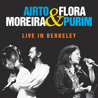 Airto Moreira & Flora Purim - 2012 - Live In Berkeley