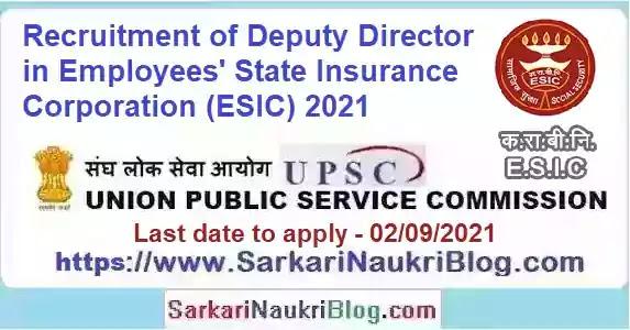 UPSC Deputy Director ESIC Vacancy Recruitment 2021