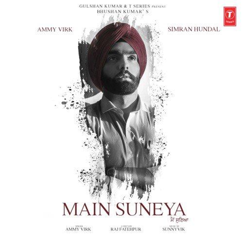 Main Suneya Lyrics Meaning in hindi ( हिंदी ) - Ammy Virk