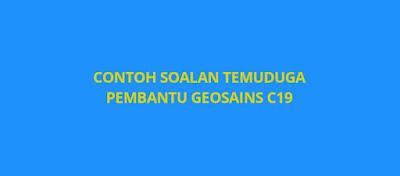 Contoh Soalan Temuduga Pembantu Geosains C19