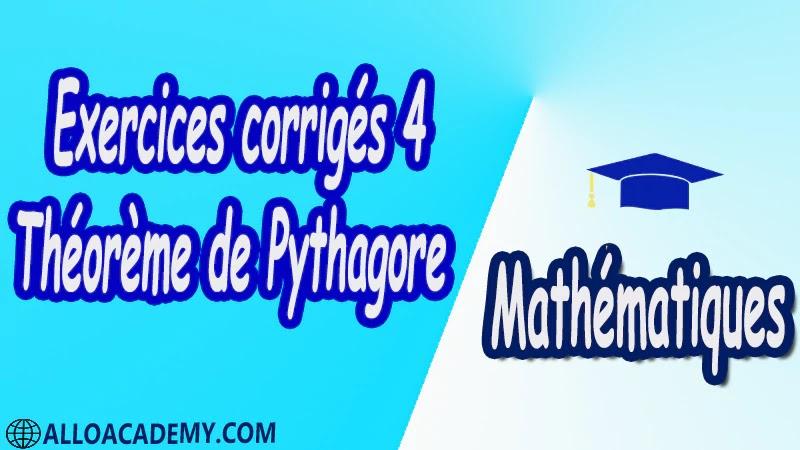 Exercices corrigés 4 Théorème de Pythagore pdf Mathématiques Maths Théorème de Pythagore Notions nécessaires Aire d'un triangle Le carré Développement Démonstration Enoncé du théorème et applications Applications Calcul de longueurs Démonter qu'un triangle n'est pas rectangle Réciproque du théorème de Pythagore Enoncé de la réciproque du théorème de Pythagore Cours résumés exercices corrigés devoirs corrigés Examens corrigés Contrôle corrigé travaux dirigés td