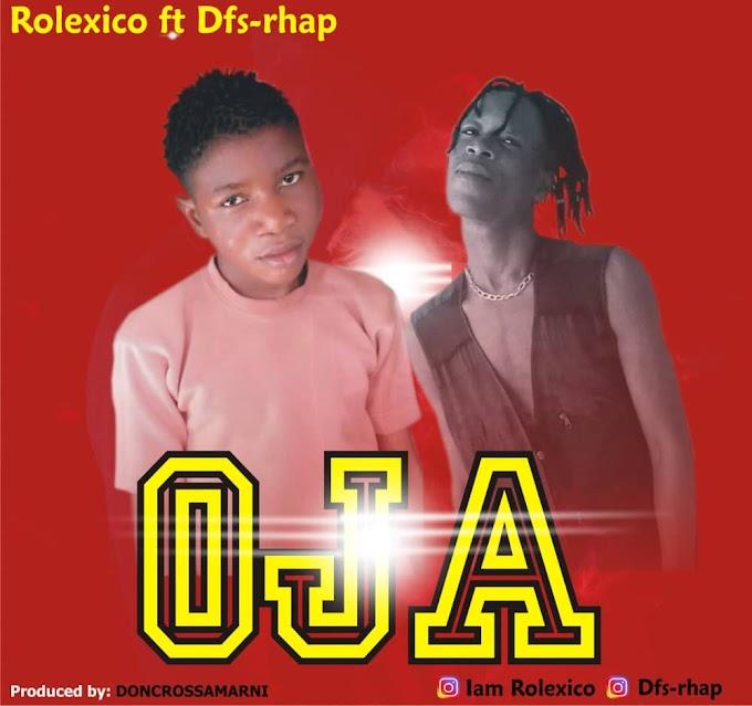 [Music] Rolexico ft Dfs rhap - Oja