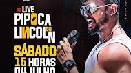 Lincoln & Duas Medidas - Live Pipoca do Lincoln