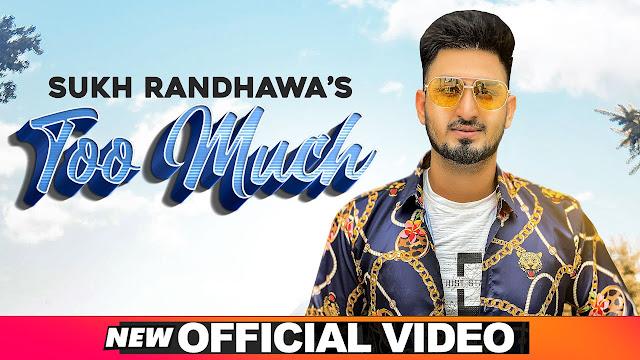 Too Much Lyrics | Sukh Randhawa Ft Ranjit Oye | Latest Punjabi Songs 2020 | Speed Records Lyrics Planet