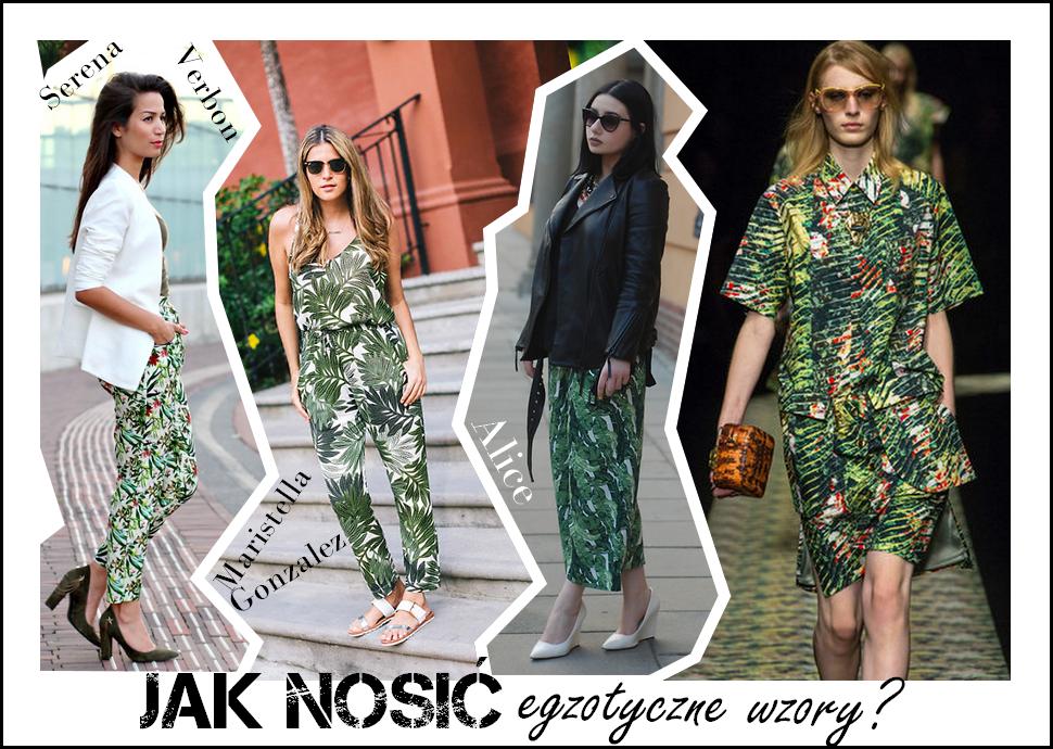 egzotyczne wzory, tropikalne printy, jak nosić