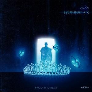 MUSIC: Zazzi - Goddess