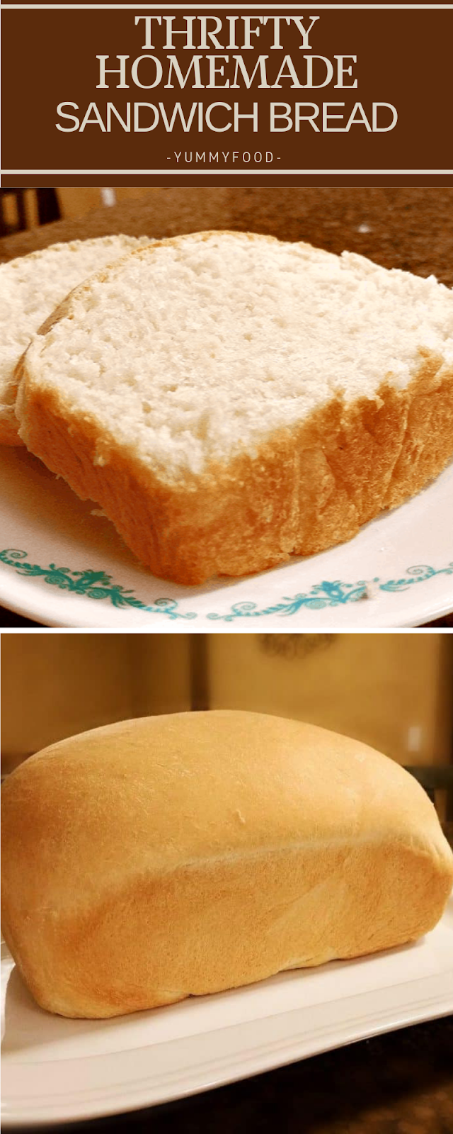 Thrifty Homemade Sandwich Bread