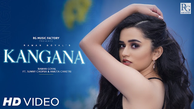 Song  :  Kangana Song Lyrics Singer  :  Raman Goyal Lyrics  :  Ammy Manak  Music  :  Qaistrax Director  :  Sumit Sharma