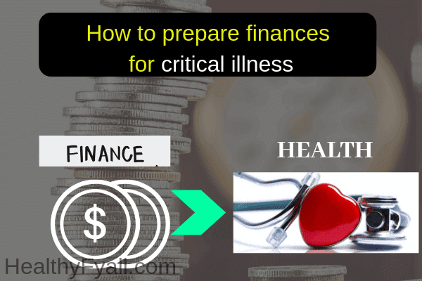 How to prepare finances for critical illness