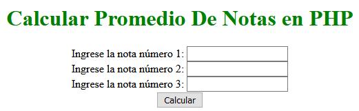 Calcular Promedio de notas En PHP