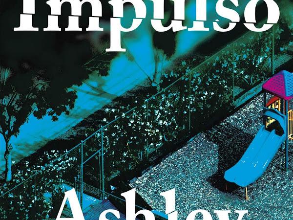 Resenha: O Impulso, de Ashley Audrain e Paralela (Grupo Companhia das Letras)