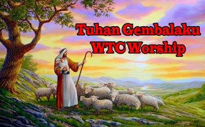 Tuhan Gembalaku - WTC Worship