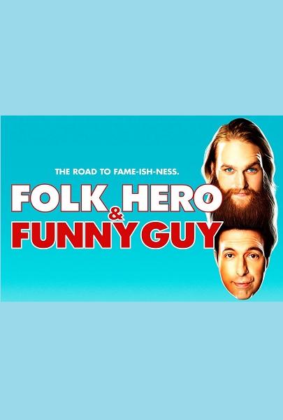 Film Folk Hero & Funny Guy 2017 Bioskop