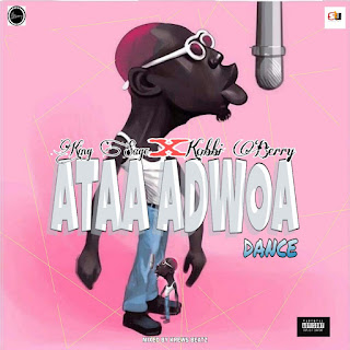 Kobby Berry x King Sage - Ataa Adwoa Dance (Mixed By Krewz Beatz)